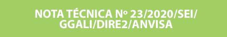 NOTA TÉCNICA Nº 23/2020/SEI/GGALI/DIRE2/ANVISA